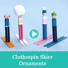 Christmas Crafts: Clothespin Skier Ornaments