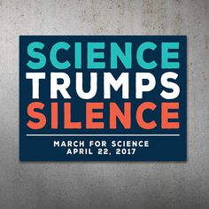 Science Trumps Silence PRINTABLE Protest Poster | Science March, March For Science, Climate Change, Trump Protest Sign