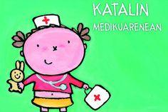 'Katalin medikuarenean'
