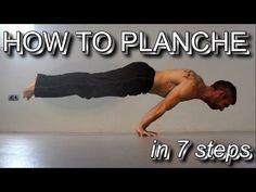 How to Planche in 7 Steps | Detailed Tutorial from Beginner Level to Mastery - YouTube