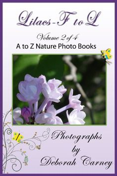 Lilacs F to L (Lilacs A - Z Book 2) by Deborah Carney http://www.amazon.com/dp/B0078ANTRQ/ref=cm_sw_r_pi_dp_vjjGwb0GVRWQ6 - A series of books that identify full color images of Lilacs. All images are correctly identified from tags that were attached to the bushes at the time they were photographed. Due to the size of the completed books, we have broken Lilacs A to Z into four books, varieties that start with A through E, F through L, M through Q, and R through Z.