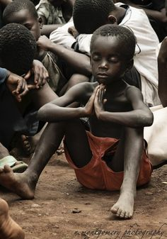 pray...children who have nothing are the best example of what it means to worship. Beautiful.