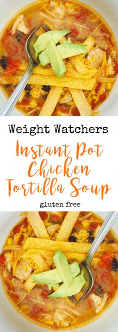 Weight Watchers Instant Pot Chicken Tortilla Soup Confessions of a Fit Foodie Healthy Chicken Tortilla Soup, Healthy Soup Recipes, Crockpot Recipes, Chicken Recipes, Weight Watchers Chicken Tortilla Soup Recipe, Ww Recipes, Detox Recipes, Chicken Ideas, Healthy Lunches