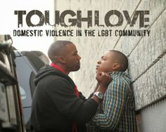 Tough Love: Domestic Violence In The LGBT Community Are you or someone you know affected by domestic violence? Vaughne writes about this important topic in his latest article and then discusses it in a companion video. Do we treat men who are the victims of domestic violence different than women? Are LGBT men and women for vulnerable because of the marginalized state our our relationships? http://youtu.be/48OvET3FPDU