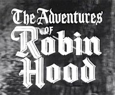 The Adventures of Robin Hood (1955-1959) TV Series