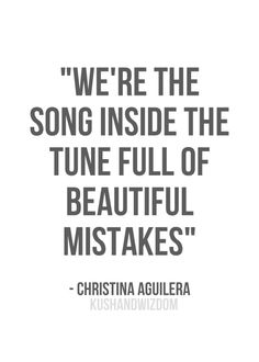 Christina Aguilera quote - song - music - love
