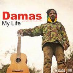 R-DM NEW VIDEO: Damas – My Life {Official Video} | RIDDIM DON MAGAZINE
