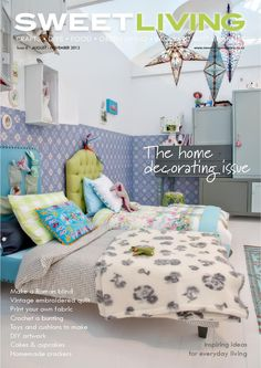 Sweet Living 6  Crafts, DIYs, food, backyard sustainability -  The Home Decorating Issue