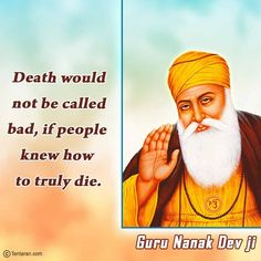 Guru Nanak Ji, Nanak Dev Ji, Guru Nanak Jayanti, Wallpaper Pictures, Spirituality, Death, Sayings, Happy, Quotes