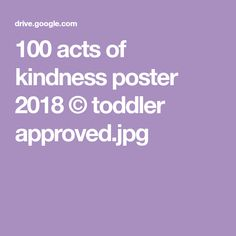 100 acts of kindness poster 2018 © toddler approved.jpg