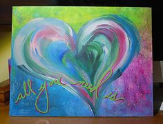 all you need is . . . . heart painting in blue, pink, yellow and green on Etsy, $25.00
