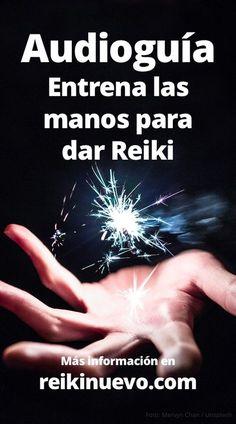 #Audioguía: Entrena las #manos para dar #Reiki + info: https://www.reikinuevo.com/audioguia-entrena-manos-para-dar-reiki/