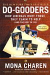 Do-Gooders: How Liberals Hurt Those They Claim to Help (and the Rest of Us), Mona Charen, 9781595230171, #books, #btripp, #reviews