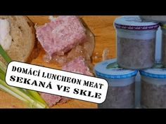 Domácí sekaná ve sklenici | Domácí luncheon meat | Luxusní domácí vepřová konzerva - YouTube