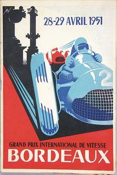 Bordeaux - Grand Prix international de vitesse - 1951 - programme officiel - Motorcycle Posters, Motorcycle Art, Art Deco Posters, Car Posters, Grand Prix, Racing Events, Bordeaux, Old Race Cars, Automotive Art