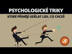 7 psychologických triků, které přimějí udělat lidi, co chceš Motto, Workplace, Karma, Jokes, Thoughts, Humor, Motivation, Education, Youtube