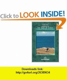 Walking in the Isles of Scilly (Cicerone Guide) (9781852845865) Paddy Dillon , ISBN-10: 1852845864  , ISBN-13: 978-1852845865 ,  , tutorials , pdf , ebook , torrent , downloads , rapidshare , filesonic , hotfile , megaupload , fileserve