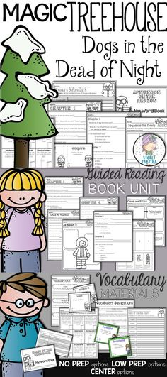 Dogs in the Dead of Night:  This 100+ page Magic Tree House unit is perfect for small group guided reading. It has also been used in a whole group setting for a read aloud or as a packet for independent students to work on at their own pace.