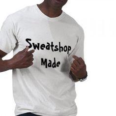 sweatshop_made_tshirt-p235753298197450392us19_400