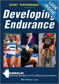 14 best nsca nasm acsm images on pinterest ejercicio exercise developing endurance shows how to achieve optimal stamina to race your best through science based aerobic anaerobic and resistance training fandeluxe Image collections