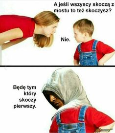 Nie śmieszne ale co tam Very Funny Memes, Wtf Funny, Memes Humor, Assassins Creed Funny, Polish Memes, Funny Mems, Dead Memes, Everything Funny, Gaming Memes
