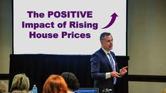 The Positive Impact of Rising House Prices