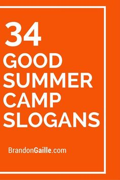 34 Good Summer Camp Slogans