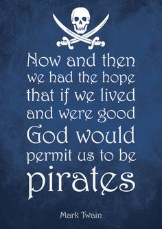 Pirate Art, Pirate Life, Pirate Ships, Pirate Theme, All Quotes, Best Quotes, Johnny Depp, Pirate Quotes, Pirate Sayings