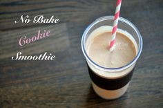 No Bake Cookie Smoothie  *1/4 cup oatmeal  *1 scoop chocolate protein powder  *1 cup milk (I used almond milk)  *1 tbsp peanut butter  *1/2 to 1 tbsp cocoa powder  *a little bit of sweetener of choice (helps balance the cocoa's bitterness)  *Ice    1. Throw all items in a blender, add a few ice cubes  2. Blend, add more ice if wanted to get desired consistency  3. Yum…