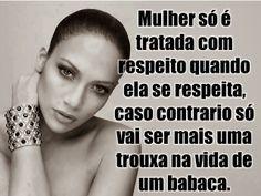 Cleidemir Gonçalves: Respeito de mulher.