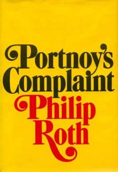 """Portnoy's Complaint charts the wild arc of Portnoy's sexual and romantic misadventures—all of this being recounted by him to his therapist—discovers exactly the most painful question about relations between children and parents. """"Doctor what should I rid myself of, tell me, the hatred… or the love?"""" #books"""