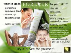Forever Aloe Scrub - exfoliates, cleanse and facilitates skin's unique renewal process. Gentle to use everyday.
