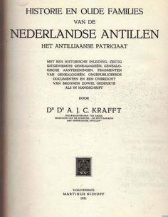 Historie en oude families van de nederlandse antillen