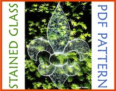 Stained Glass Fleur de lis Suncatcher Pattern PDF.  Bring a little taste of the Renaissance Faire into your home!