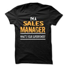 I'm A Sales Manager  T Shirt