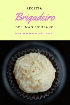 Brigadeiro branco com extrato de limão siciliano e raspas de chocolate branco