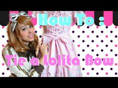 How to tie the perfect Lolita Bow! - YouTube