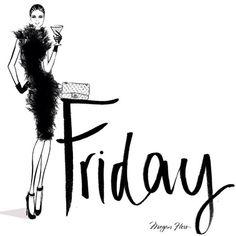 64 New Ideas Fashion Quotes Friday Megan Hess Illustration Megan Hess Illustration, Illustration Mode, Friday Illustration, Makeup Illustration, Hello Friday, Happy Friday, Friday Weekend, Fashion Quotes, Fashion Art