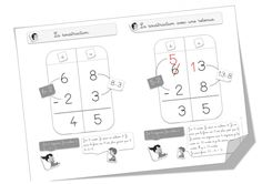 La soustraction avec une retenue - Bout de gomme Math Addition, Addition And Subtraction, Cycle 3, Math 8, Pre K Activities, School Bags, Teaching, Voici, Classroom Ideas