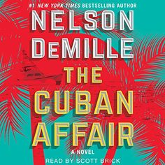 The Cuban Affair Simon & Schuster Audio https://www.amazon.com/dp/B071NQ11FR/ref=cm_sw_r_pi_dp_x_4sb9zbVHGGA4T