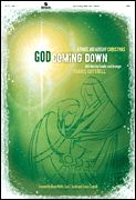 God Coming Down A Praise and Worship Christmas Arranger: Travis Cottrell The celebrated songwriting team of Travis Cottrell, David Moffitt a...