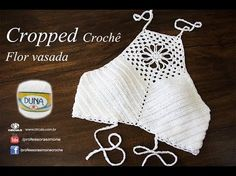 Cropped de Crochê, Flor vasada, Professora Simone Eleotério, TAM PP P M G GG, My Crafts and DIY