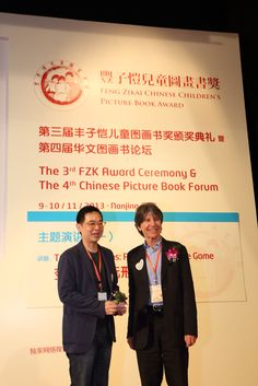 Anthony Browne at the 3rd FengZiKai Chinese Children's Picture Book Award Ceremony and the 4th Chinese Picture Book Forum; here he is with 'Filbert, the Good Little Fiend' illustrator - Jimmy Liao.