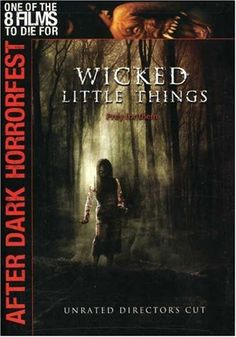 Wicked Little Things (After Dark Horrorfest)