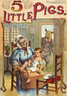 5 little pigs   Creator: McLoughlin Bros., inc ( Publisher ) Publisher.Display: McLoughlin Bros. ( New York )