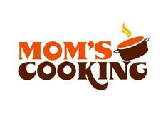 Me & You cooking humor   Did you or do you still enjoy your Mom's cooking?