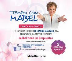 Teleclase Gratis con Mabel ¿Te gustaría conocer El Camino Más Fácil a la Abundancia, la Paz y la Felicidad? ¡Mabel tiene las Respuestas! Regístrate a la Teleclase AQUÍ  http://bit.ly/2izLPSZ