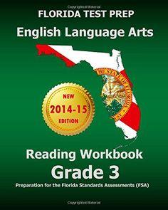 FLORIDA TEST PREP English Language Arts Reading Workbook Grade 3: Preparation for the Florida Standards Assessments (FSA) by Test Master Press Florida http://www.amazon.com/dp/1500973076/ref=cm_sw_r_pi_dp_vMtWub03XCVWS