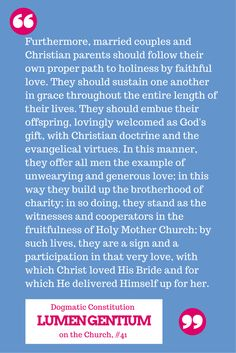 Paragraph on married couples and Christian parents from Lumen Gentium - Dogmatic Constitution on the Church.