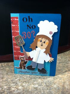 2012-Little Chef - Oh No! Turning 30 Birthday card-made by Kris